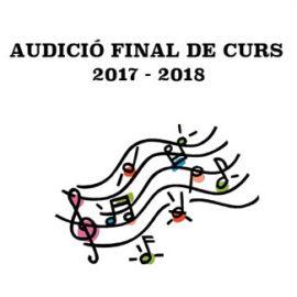 Audició final de curs 2017 – 2018