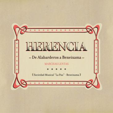 HERENCIA  – De Alabarderos a Beneixama –